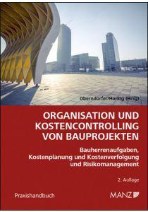 Organisation und Kostencontrolling von Bauprojekten