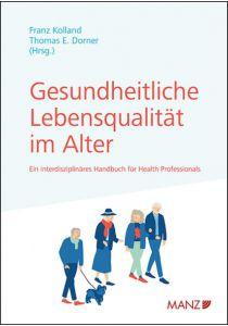 Gesundheitliche Lebensqualität im Alter