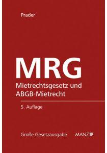 MRG - Mietrechtsgesetz und ABGB-Mietrecht