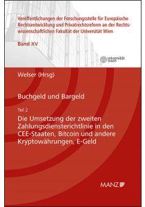 Buchgeld und Bargeld - Teil 2: Die Umsetzung der zweiten Zahlungsdiensterichtlinie in den CEE-Staaten
