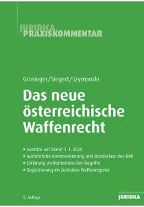 Das neue österreichische Waffenrecht