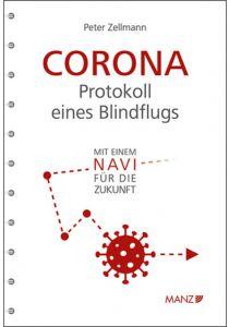 Corona: Protokoll eines Blindflugs