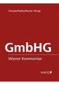 Wiener Kommentar zum GmbH-Gesetz