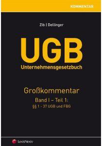 UGB Unternehmensgesetzbuch Kommentar - Band 1/Teil 1