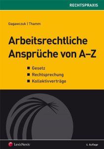 Arbeitsrechtliche Ansprüche von A - Z