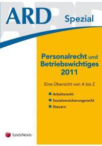 Personalrecht und Betriebswichtiges 2011