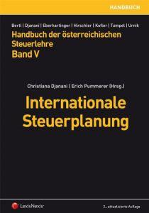 Handbuch der Österreichischen Steuerlehre / Handbuch der österreichischen Steuerlehre Band V - Internationale Steuerplanung