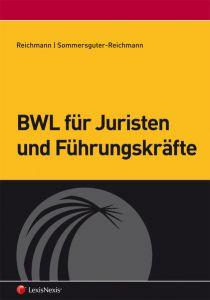 BWL für Juristen und Führungskräfte