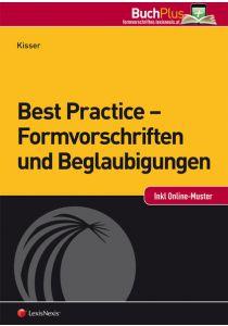 Best Practice - Formvorschriften und Beglaubigungen