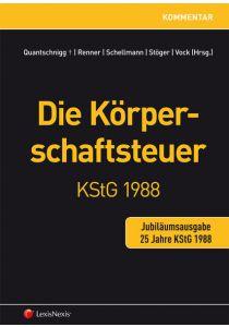 Die Körperschaftsteuer KStG 1988 - Jubiläumsausgabe
