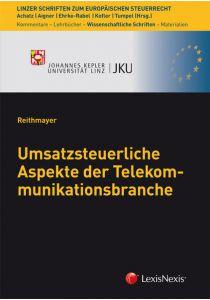 Umsatzsteuerliche Aspekte der Telekommunikationsbranche