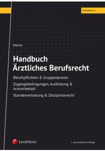 Handbuch Ärztliches Berufsrecht