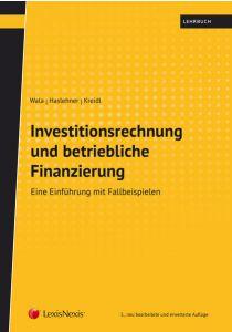 Investitionsrechnung und betriebliche Finanzierung