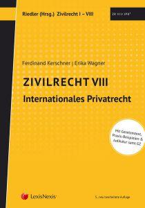 Studienkonzept Zivilrecht / Zivilrecht VIII - Internationales Privatrecht