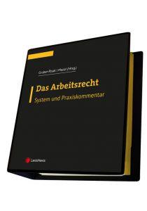 Das Arbeitsrecht - System und Praxiskommentar