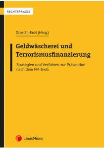 Geldwäscherei und Terrorismusfinanzierung