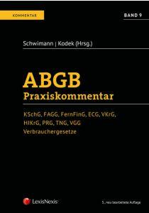 ABGB Praxiskommentar / ABGB Praxiskommentar - Band 9, 5. Auflage