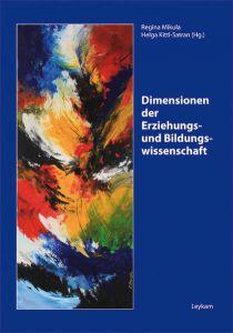 Dimensionen der Erziehungs- und Bildungswissenschaft
