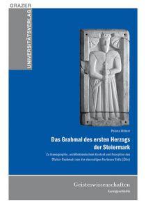 Das Grabmal des ersten Herzog der Steiermark