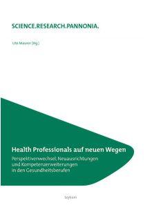Health Professionals auf neuen Wegen