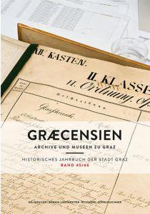 Graecensien Historisches Jahrbuch der Stadt Graz Band 45/46