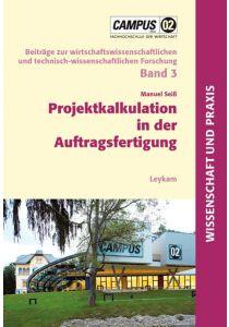 Projektkalkulation in der Auftragsfertigung