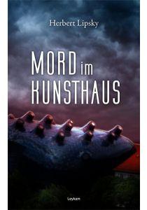 Mord im Kunsthaus