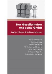 Der Gesellschafter und seine GmbH
