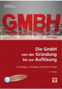 Die GmbH von der Gründung bis zur Auflösung