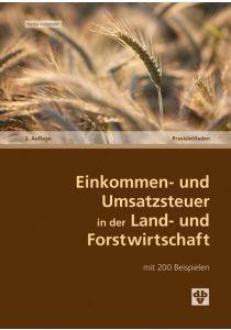 Einkommen- und Umsatzsteuer in der Land- und Forstwirtschaft