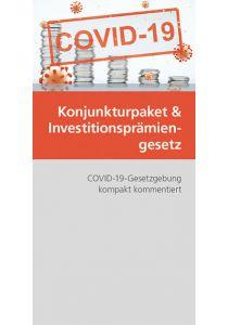 Konjunkturpaket und Investitionsprämiengesetz
