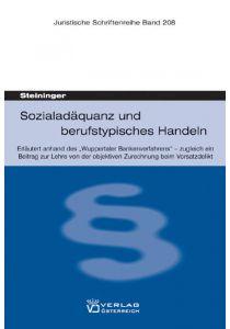 Sozialadäquanz und berufstypisches Handeln
