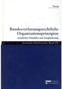 Bundesverfassungsrechtliche Organisationsprinzipien