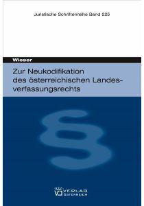 Zur Neukodifikation des österreichischen Landesverfassungsrechts