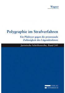 Polygraphie im Strafverfahren