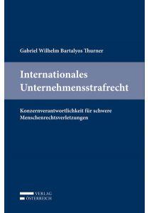Internationales Unternehmensstrafrecht
