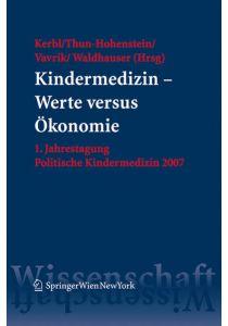 Kindermedizin - Werte versus Ökonomie