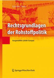 Rechtsgrundlagen der Rohstoffpolitik