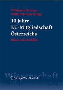 10 Jahre EU-Mitgliedschaft Österreichs