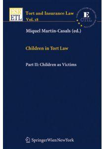 Children in Tort Law, Part II: Children as Victims