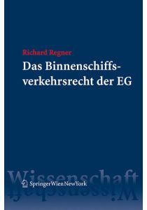 Das Binnenschiffsverkehrsrecht der EG