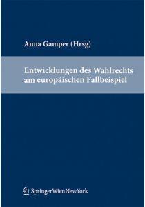 Entwicklungen des Wahlrechts am europäischen Fallbeispiel