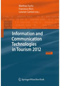 Information and Communication Technologies in Tourism 2012