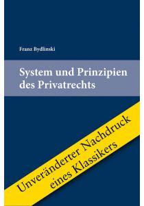 System und Prinzipien des Privatrechts