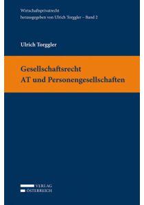 Gesellschaftsrecht AT und Personengesellschaften
