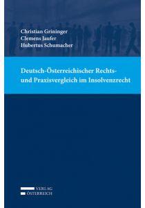 Deutsch-Österreichischer Rechts- und Praxisvergleich im Insolvenzrecht