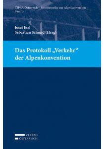 """Das Protokoll """"Verkehr"""" der Alpenkonvention"""