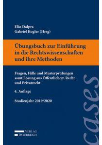 Übungsbuch zur Einführung in die Rechtswissenschaften und ihre Methoden