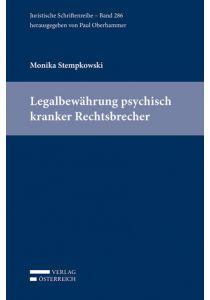 Legalbewährung psychisch kranker Rechtsbrecher