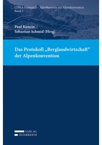 """Das Protokoll """"Berglandwirtschaft"""" der Alpenkonvention"""